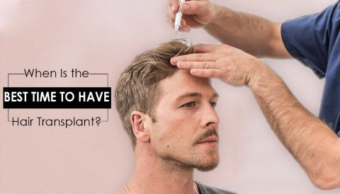 When is the Best Time to have a Hair Transplant?