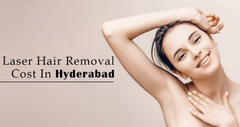 How Much Does Laser Hair Removal Treatment Costs In Hyderabad?