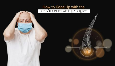 How to Cope Up with the COVID-19 related Hair Loss?